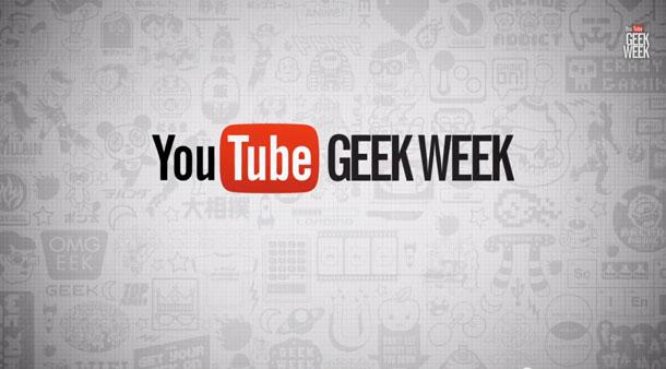 Geek Week de Youtube