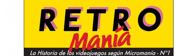 Retromanía, un suplemento dedicado a la historia de los videojuegos