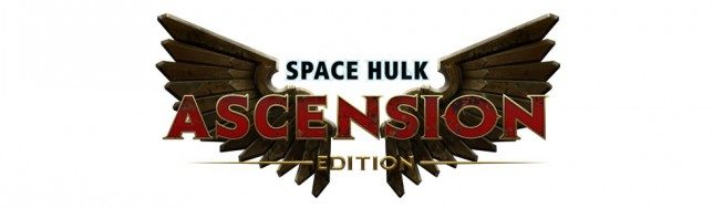 Space Hulk Ascension Edition el día 12