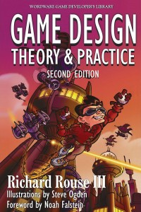 GAME DESIGN - THEORY & PRACTICE