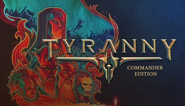 Disponible la Commander Edition de Tyranny en Origin Access.
